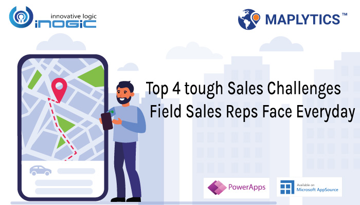 Top 4 tough Sales Challenges Field Sales Reps Face Everyday